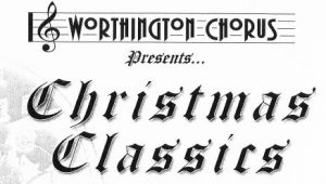 Worthington Chorus presents Christmas Classics